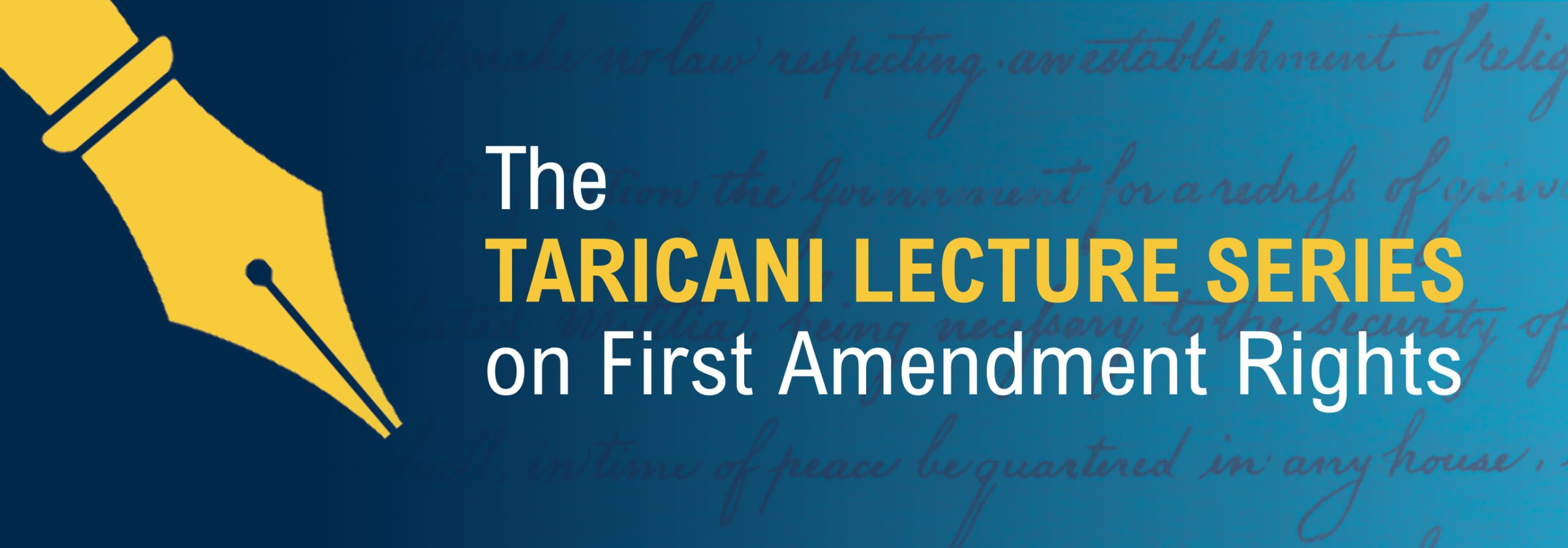 The Taricani Lecture Series on First Amendment Rights
